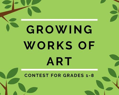 Announcing the Growing Works of Art Contest